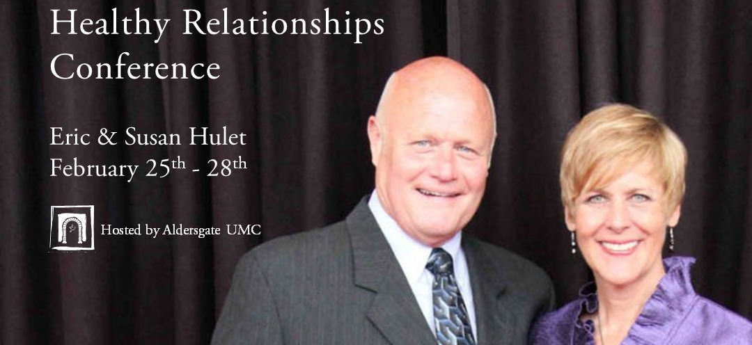 Healthy Relationship Conference with Eric and Susan Hulet