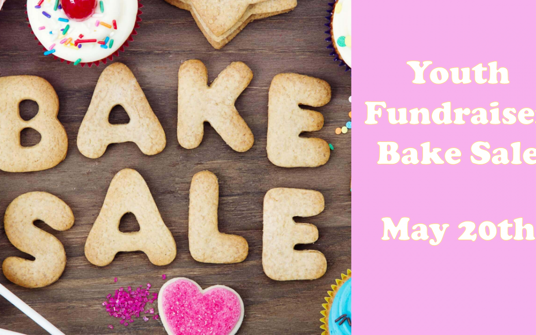 fundraiser bake sale may 20th aldersgate united methodist church